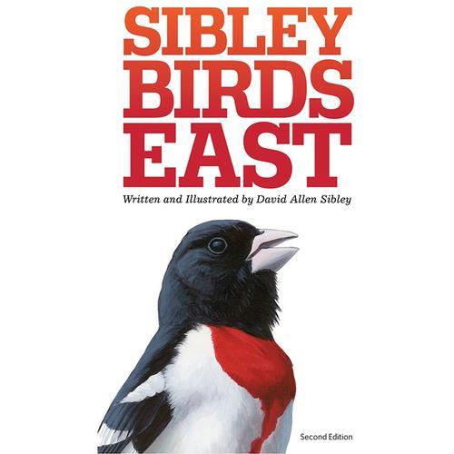SIBLEY FIELD GUIDE: BIRDS EAST