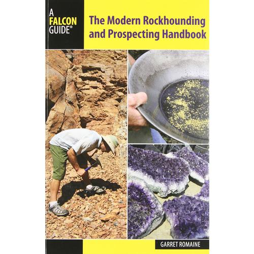 MODERN ROCKHOUNDING & PROSPECTING HANDBOOK