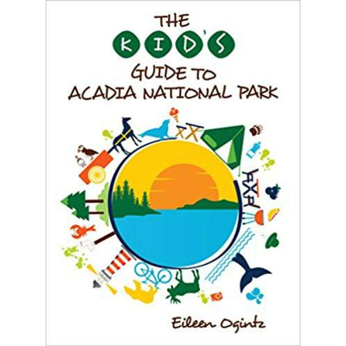 KID'S GUIDE TO ACADIA NATIONAL PARK