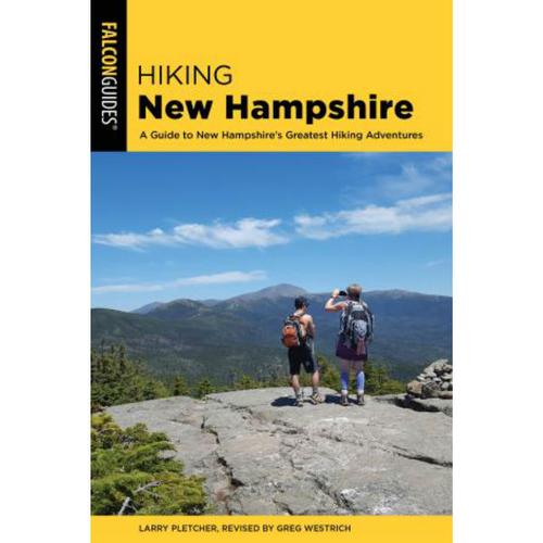 HIKING NEW HAMPSHIRE: A GUIDE TO NH'S GREATEST HIKING ADVENTURES